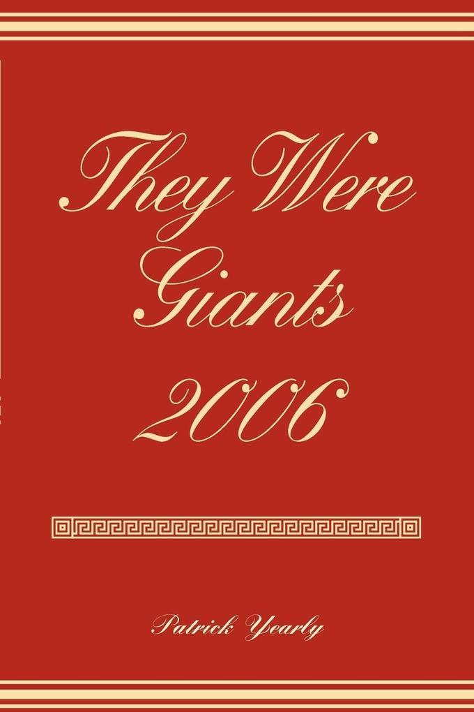 They Were Giants 2006 als Taschenbuch