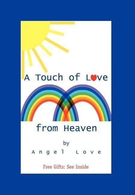 A Touch of Love from Heaven als Buch