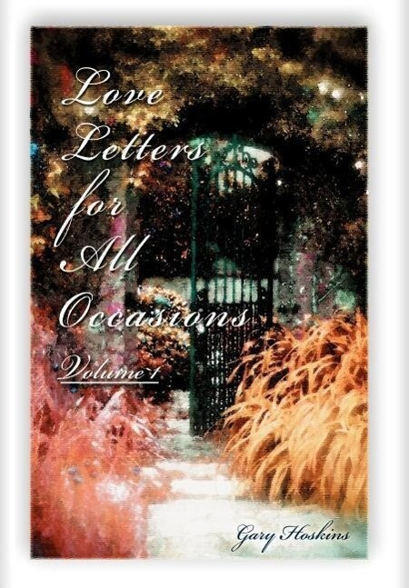 Love Letters for All Occasions: Volume 1 als Buch