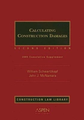Calculating Construction Damages: Cumulative Supplement als Taschenbuch