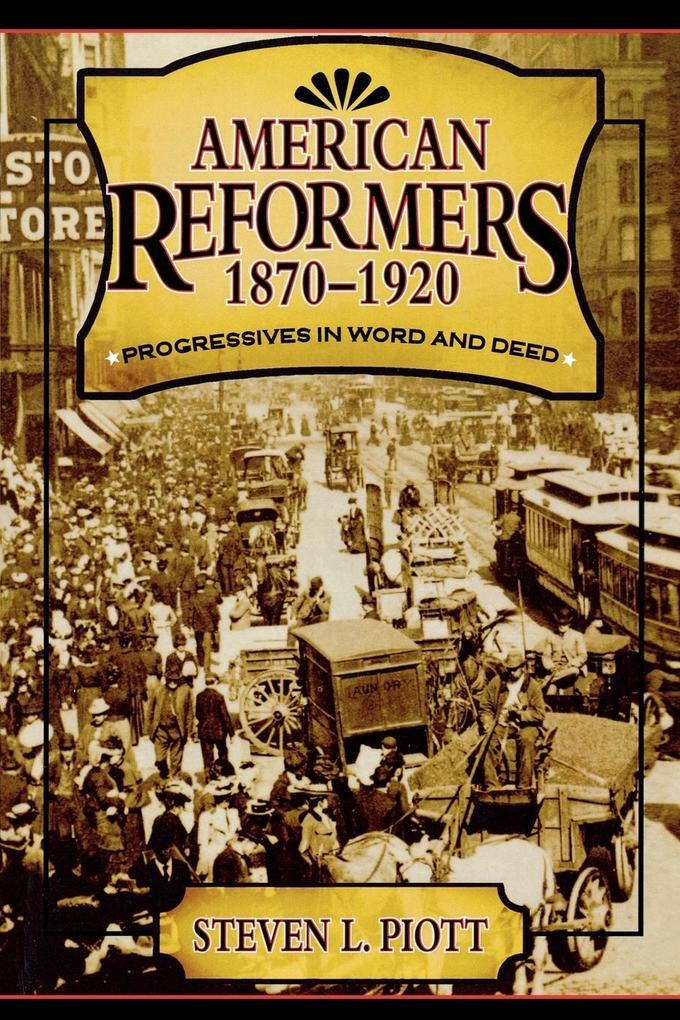 American Reformers, 1870-1920 als Taschenbuch