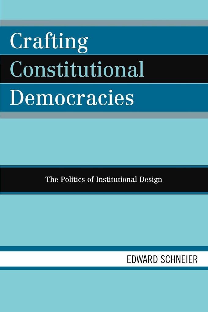 Crafting Constitutional Democracies als Taschenbuch