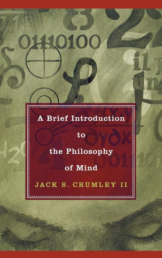 A Brief Introduction to the Philosophy of Mind als Buch