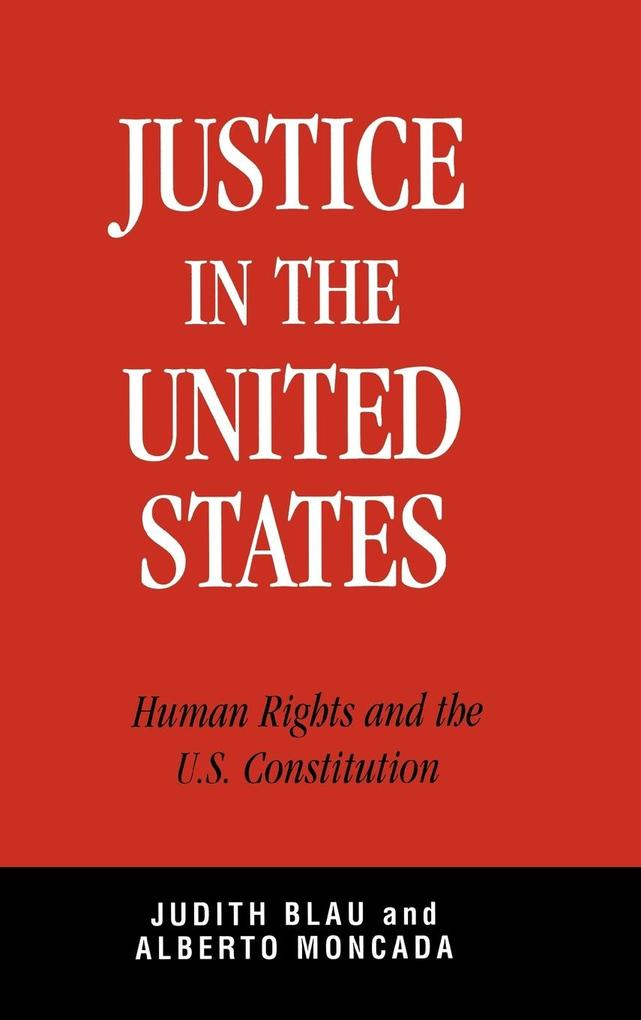 Justice in the United States: Human Rights and the Constitution als Buch