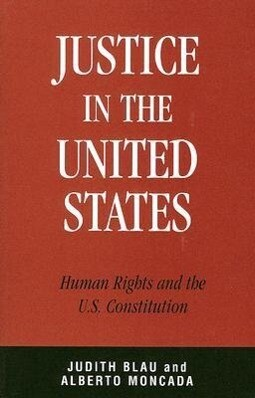 Justice in the United States: Human Rights and the Constitution als Taschenbuch