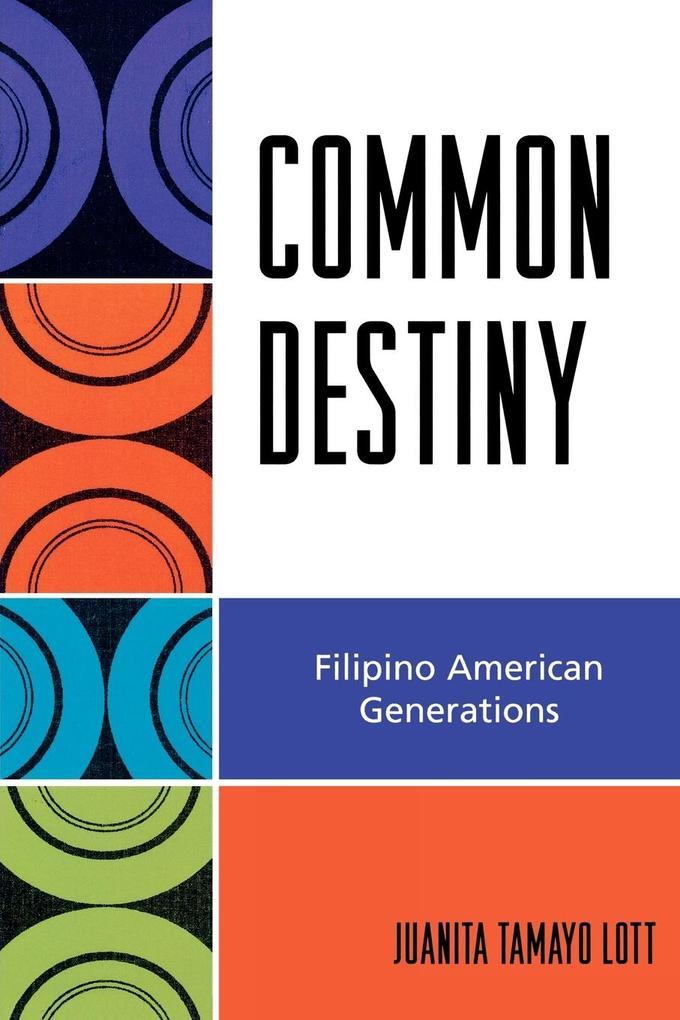Common Destiny: Filipino American Generations als Taschenbuch