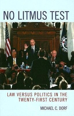 No Litmus Test: Law Versus Politics in the Twenty-First Century als Taschenbuch