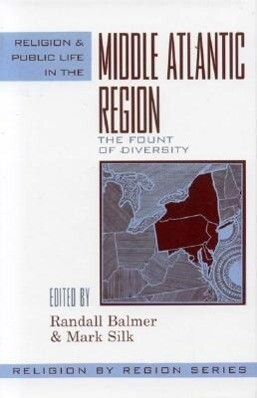 Religion and Public Life in the Middle Atlantic Region: Fount of Diversity als Buch
