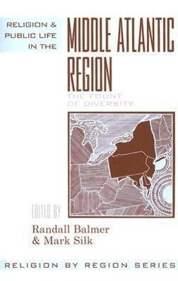 Religion and Public Life in the Middle Atlantic Region: Fount of Diversity als Taschenbuch