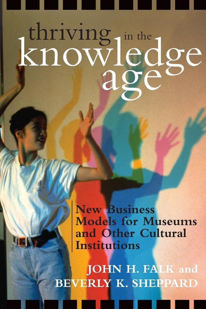 Thriving in the Knowledge Age als Taschenbuch