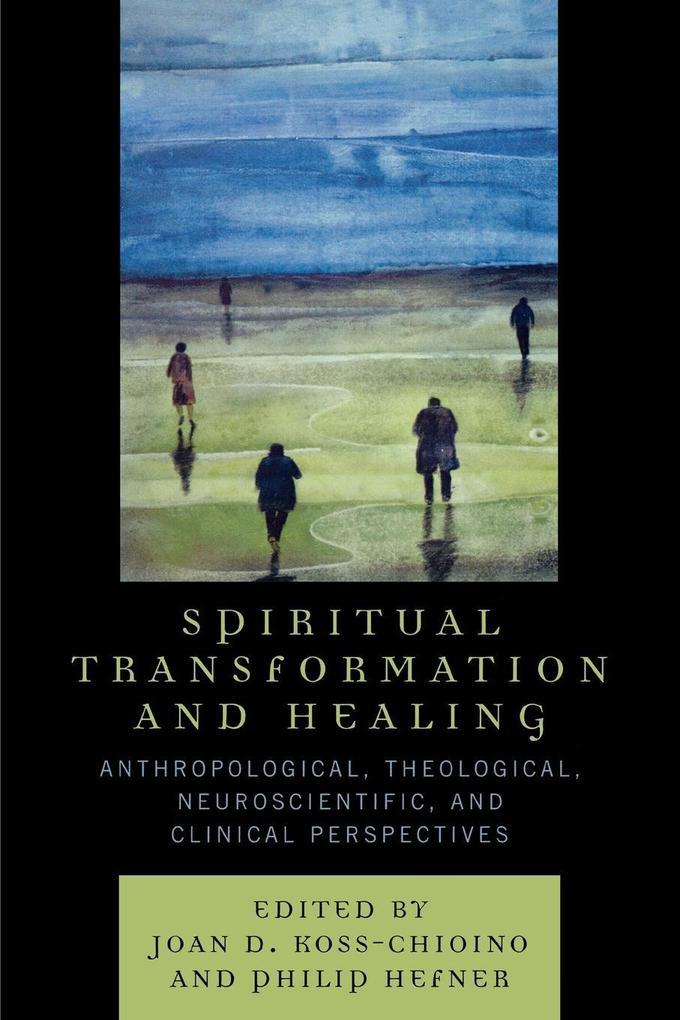 Spiritual Transformation and Healing als Taschenbuch