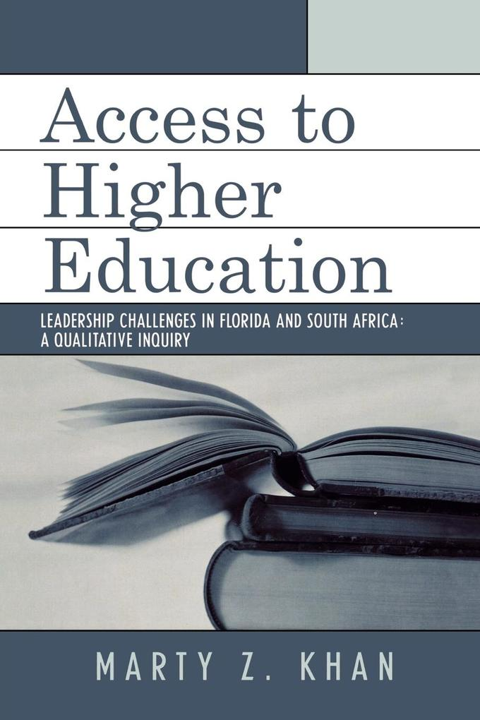 Access to Higher Education: Leadership Challenges in Florida and South Africa als Taschenbuch