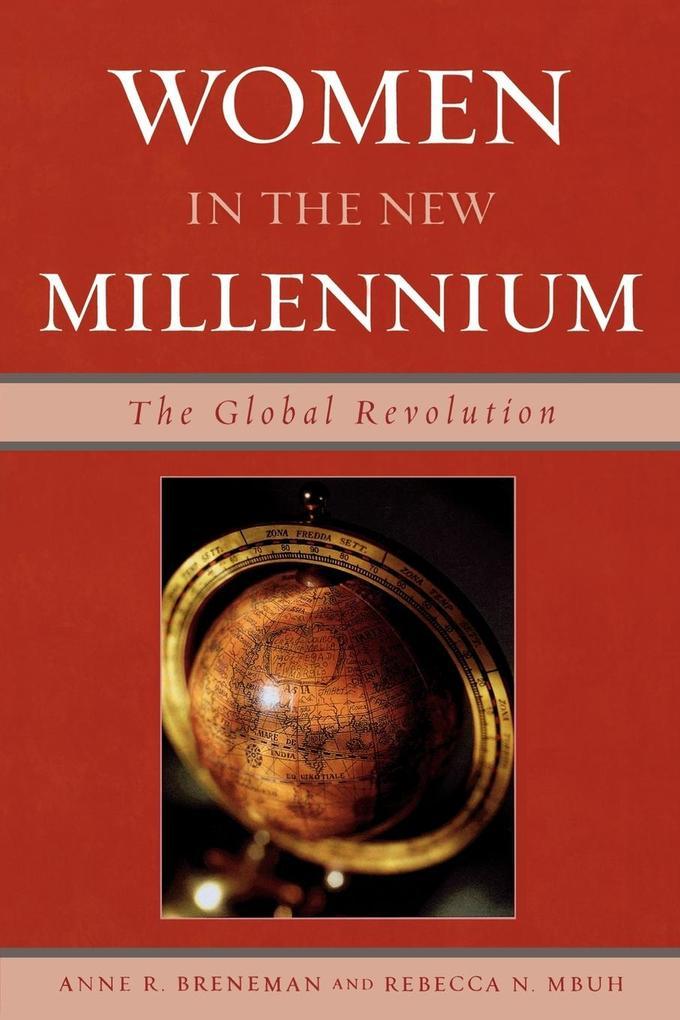 Women in the New Millennium: The Global Revolution als Taschenbuch