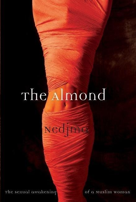 The Almond: The Sexual Awakening of a Muslim Woman als Taschenbuch