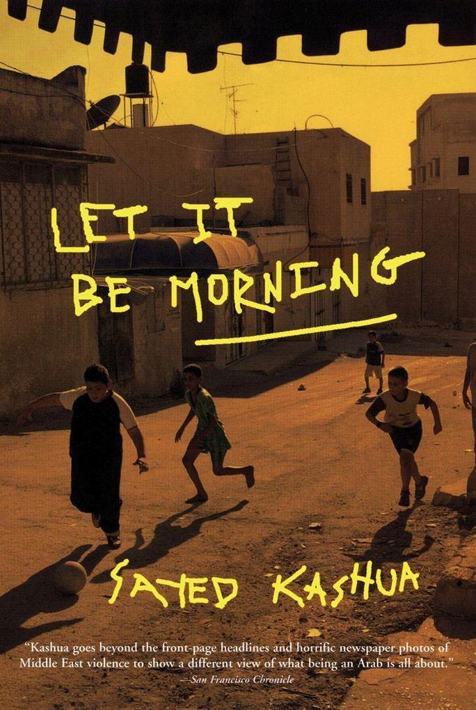 Let It Be Morning als Taschenbuch