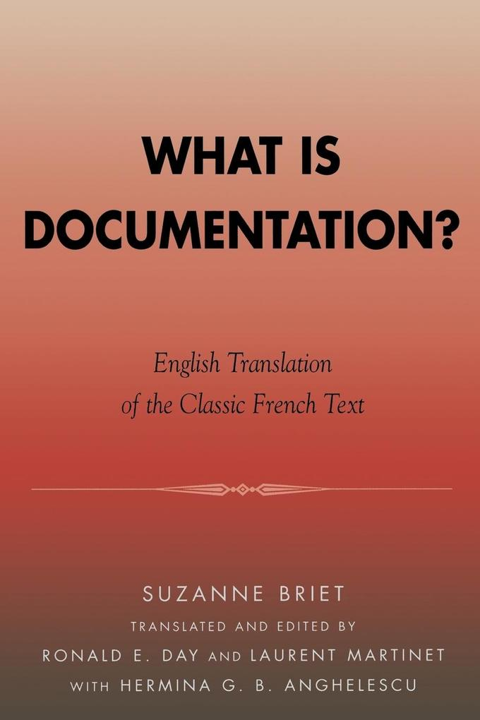 What Is Documentation?: English Translation of the Classic French Text als Taschenbuch