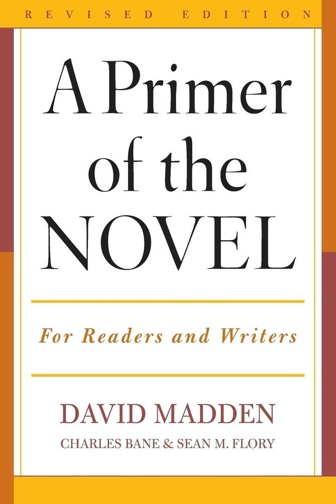 A Primer of the Novel: For Readers and Writers als Taschenbuch