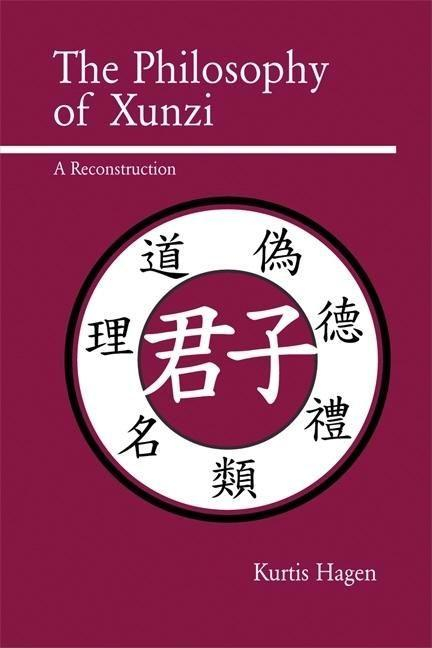 The Philosophy of Xunzi: A Reconstruction als Taschenbuch