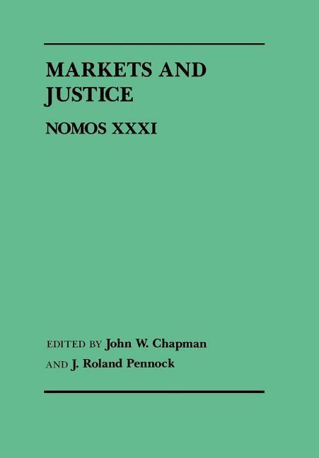 Markets and Justice: Nomos XXXI als Buch