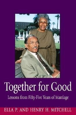 Together for Good: Lessons from Fifty-Five Years of Marriage als Taschenbuch