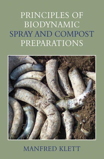 Principles of Biodynamic Spray and Compost Preparations als Taschenbuch