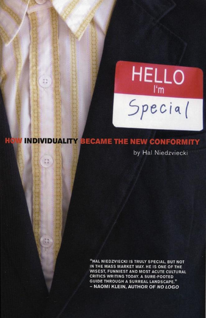 Hello, I'm Special: How Individuality Became the New Conformity als Taschenbuch