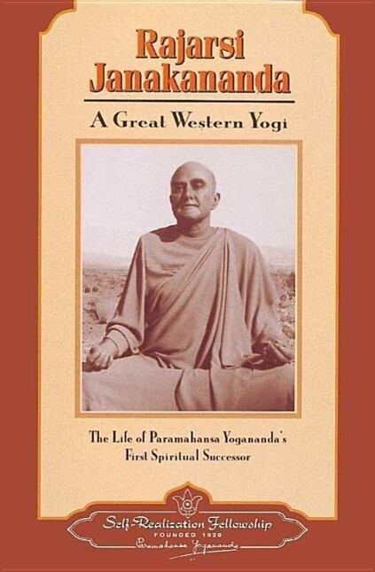 Rajarsi Janakananda (James J. Lynn): A Great Western Yogi als Taschenbuch