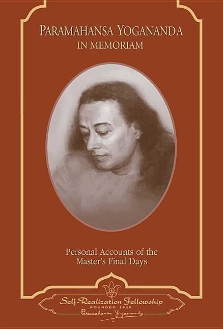Paramahansa Yogananda: In Memoriam: Personal Accounts of the Master's Final Days als Taschenbuch