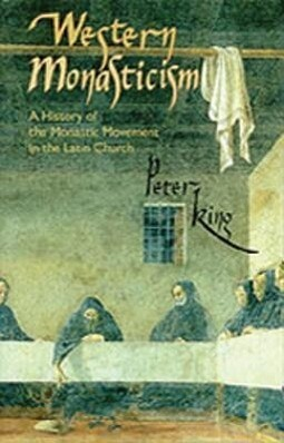 Western Monasticism: A History of the Monastic Movement in the Latin Church als Buch
