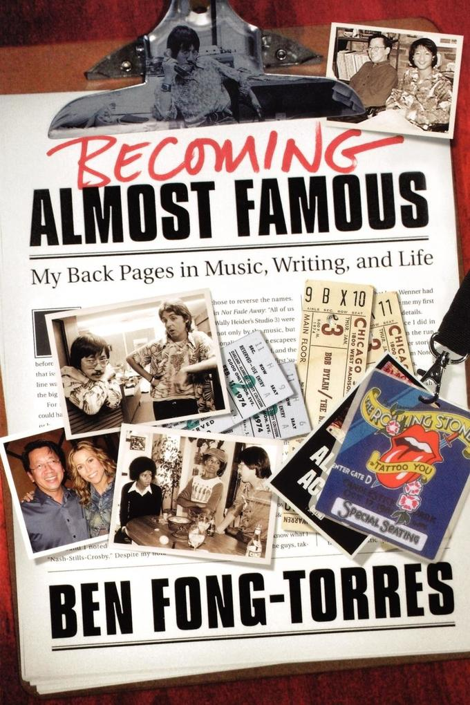 Becoming Almost Famous: My Back Pages in Music, Writing, and Life als Taschenbuch
