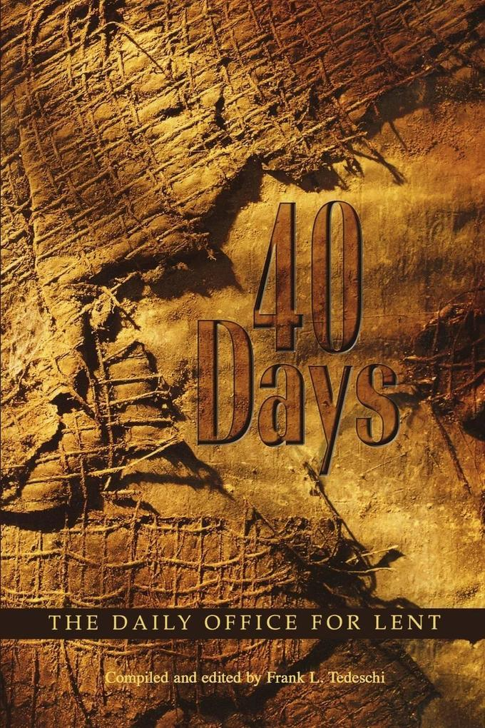 40 Days: The Daily Office for Lent als Taschenbuch