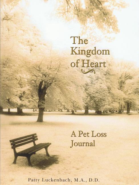 The Kingdom of the Heart: A Pet Loss Journal als Taschenbuch
