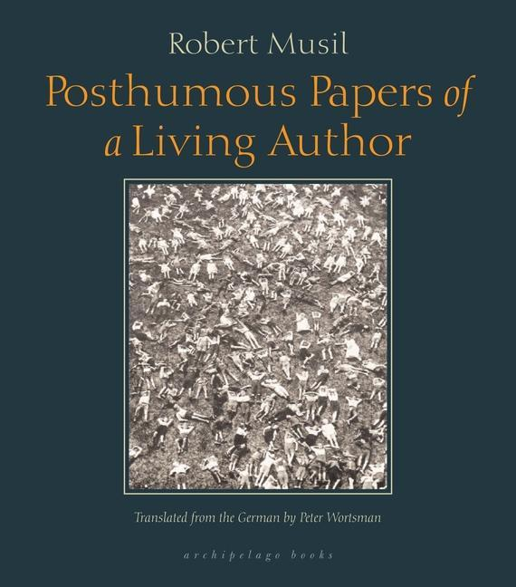 Posthumous Papers of a Living Author als Taschenbuch