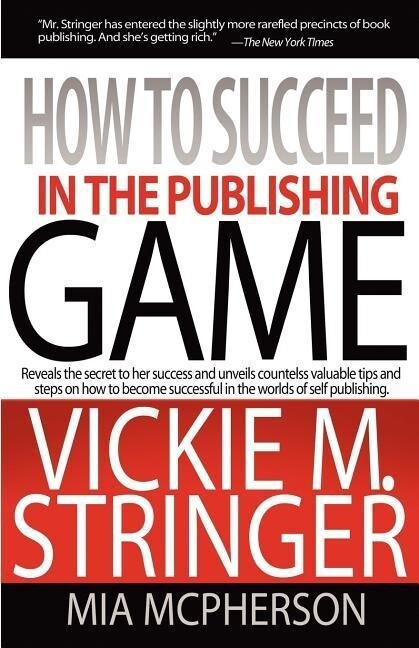 How to Succeed in the Publishing Game als Taschenbuch