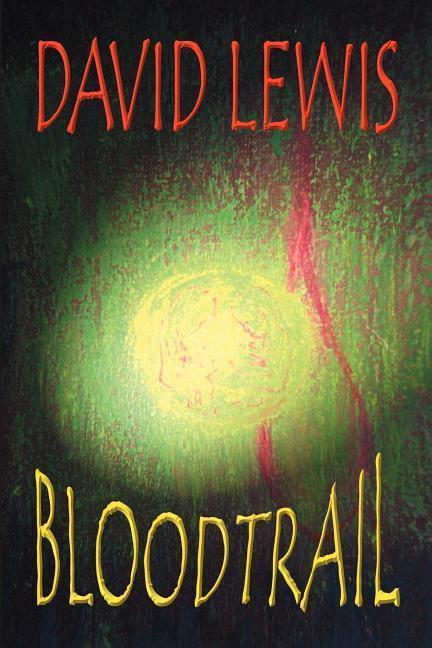 Bloodtrail als Taschenbuch