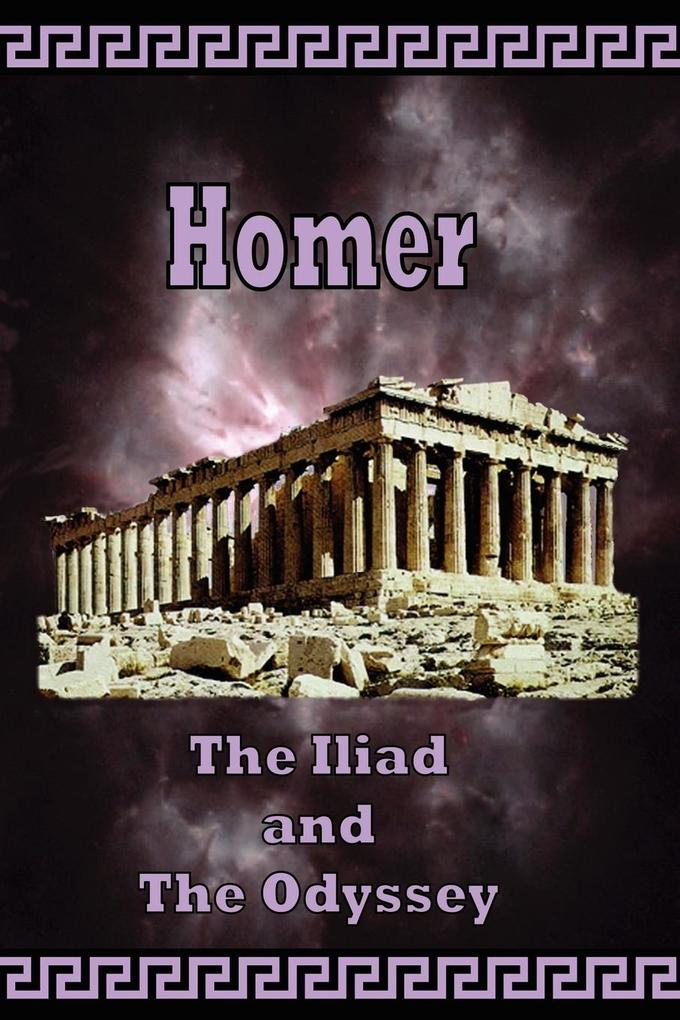 Homer - The Iliad and the Odyssey als Taschenbuch