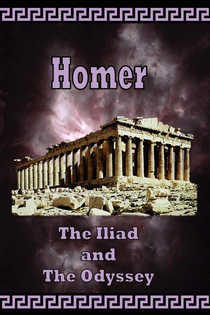 Homer - The Iliad and The Odyssey als Taschenbuch