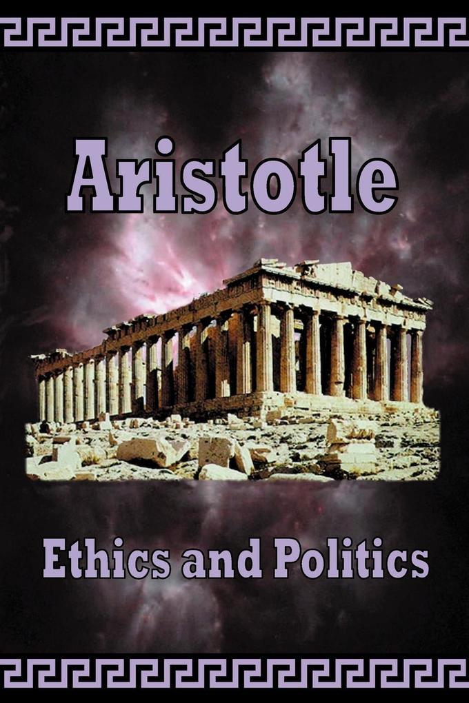 Aristotle - Ethics and Politics als Taschenbuch