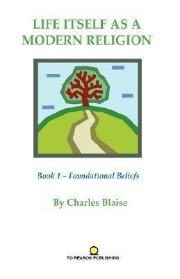 Life Itself as a Modern Religion als Buch