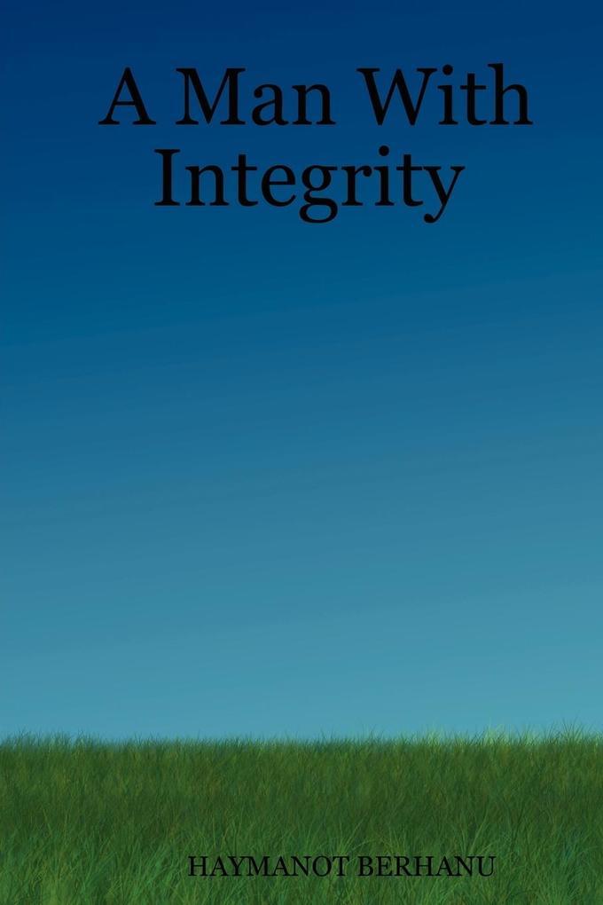 A Man With Integrity als Taschenbuch