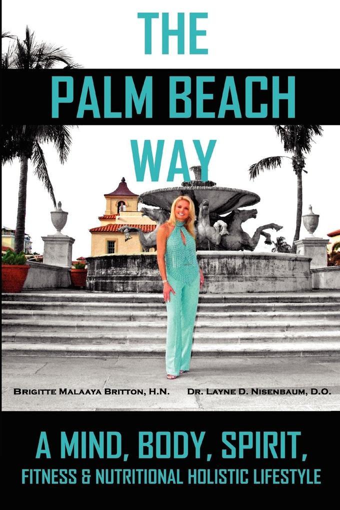 The Palm Beach Way als Taschenbuch