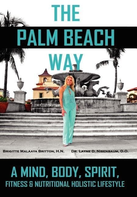 The Palm Beach Way als Buch