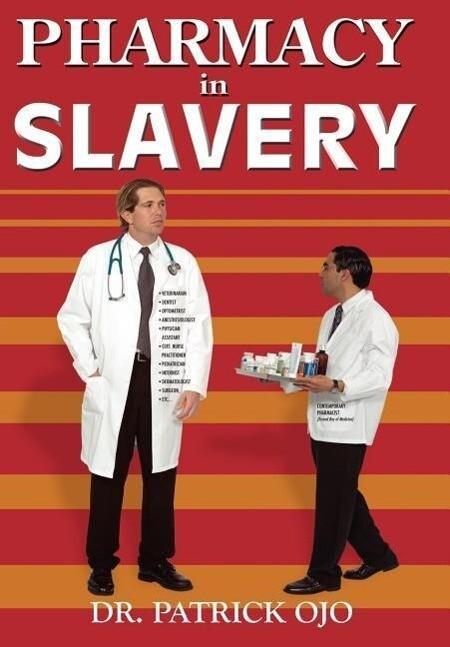 Pharmacy in Slavery als Buch