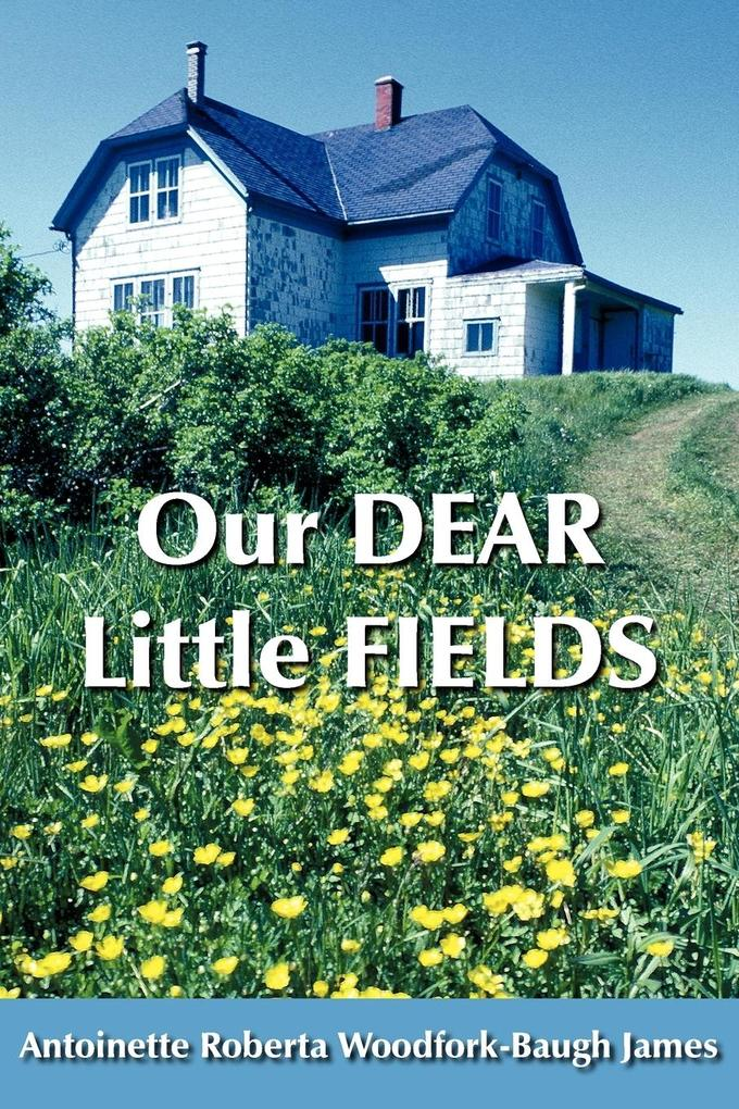 Our Dear Little Fields als Taschenbuch