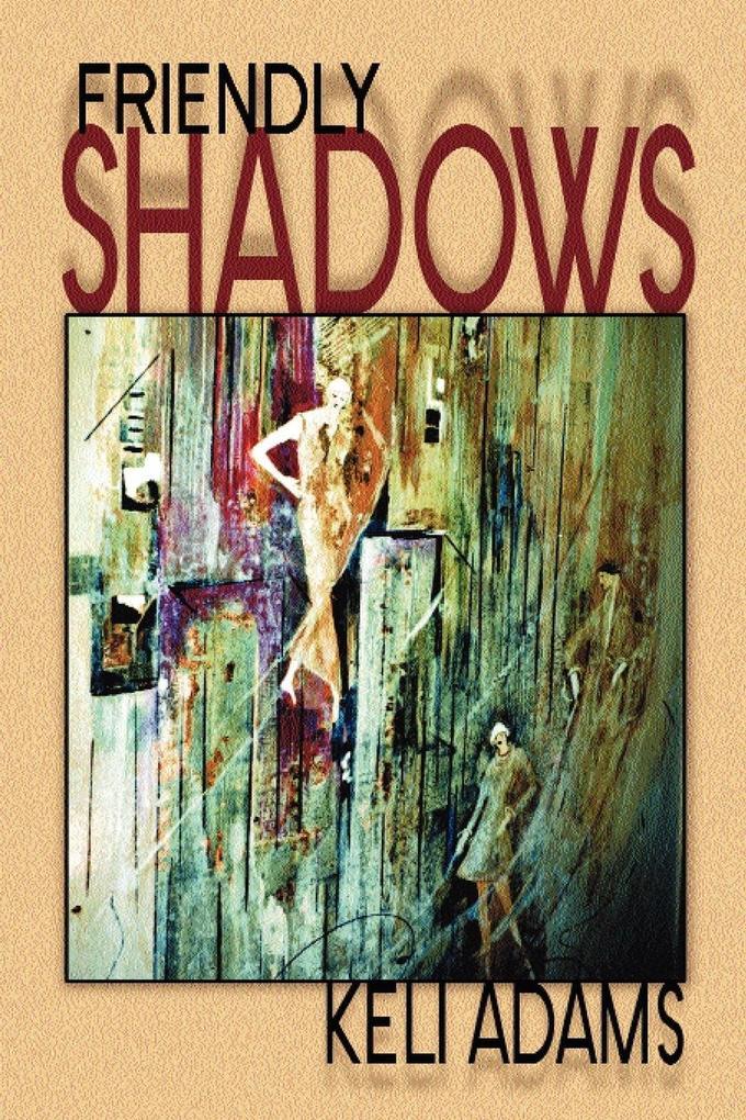 Friendly Shadows als Taschenbuch