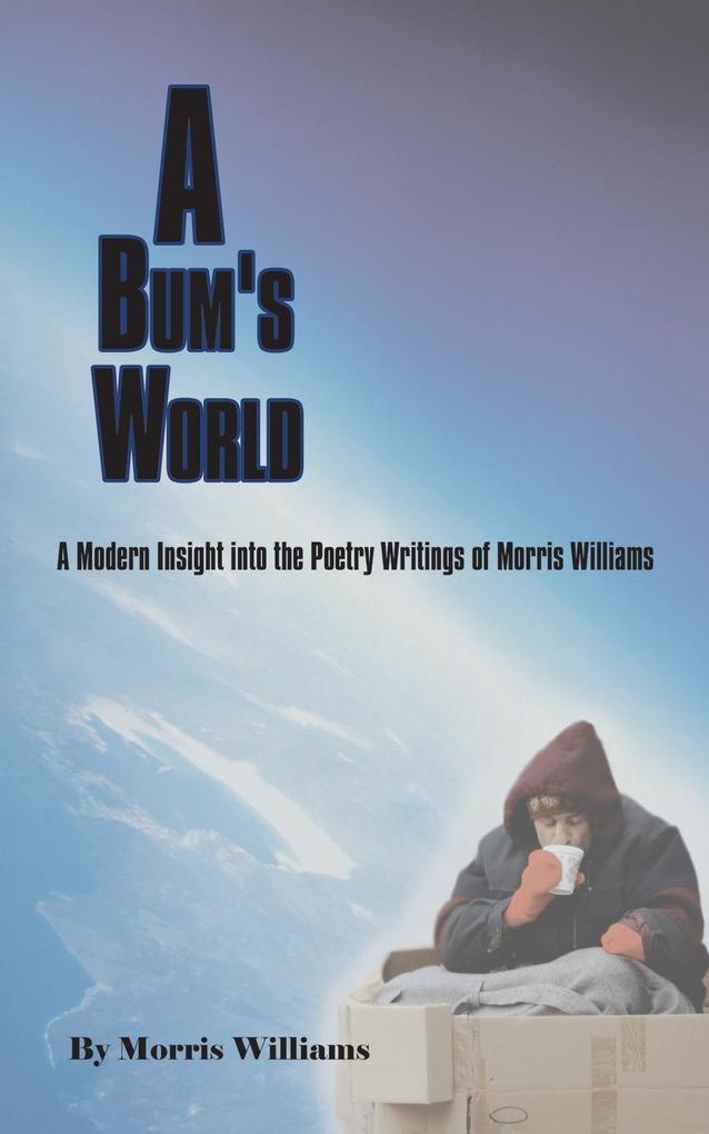 A Bum's World als Taschenbuch