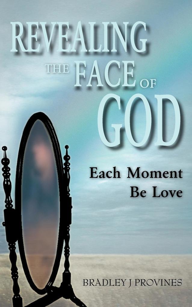 Revealing the Face of God als Taschenbuch