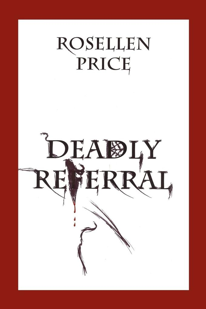 Deadly Referral als Buch