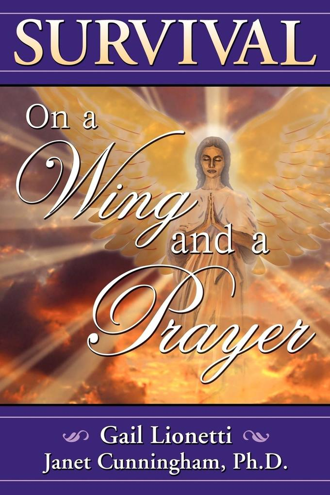 Survival on a Wing and a Prayer als Taschenbuch