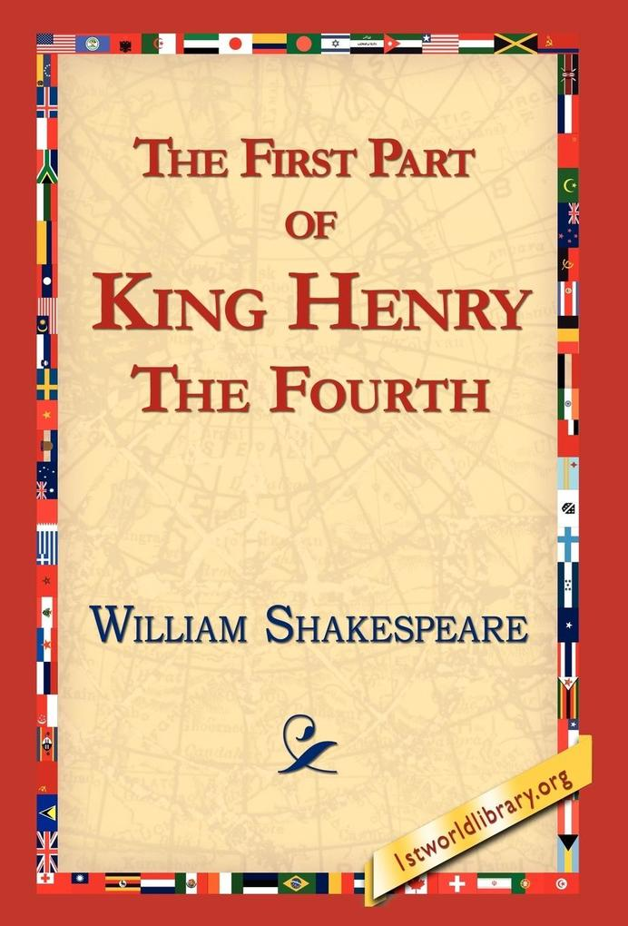 The First Part of King Henry the Fourth als Buch